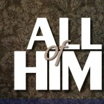 All of Him - lettering (brown background)